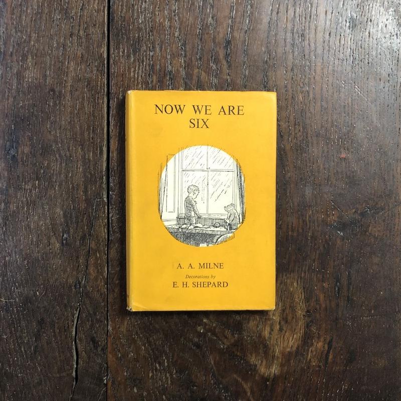 「NOW WE ARE SIX(1951年版/日本語版タイトル『クマのプーさんとぼく』)」A. A. Milne(ミルン) E. H. Shepard(シェパード)