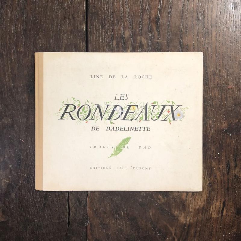 「LES RONDEAUX DE DADELINETTE(1945年)」 Line de la Roche DAD