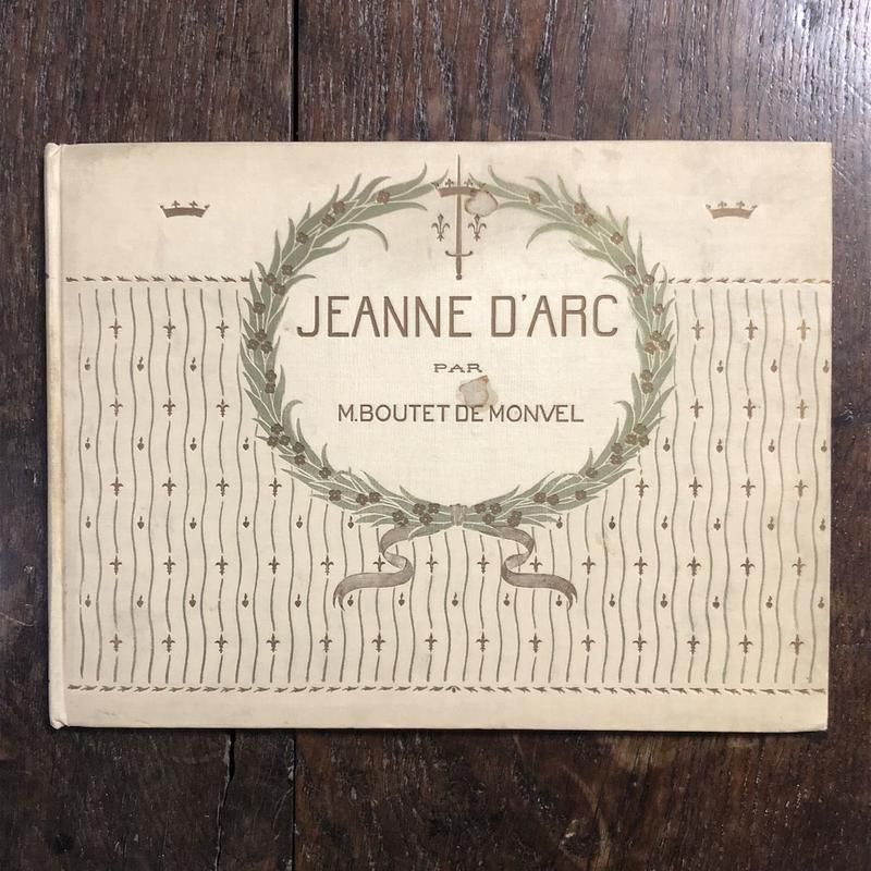 「JEANNE D'ARC(1920年頃リトグラフ刷)」M.Boutet de Monvel(ブーテ・ド・モンヴェル)