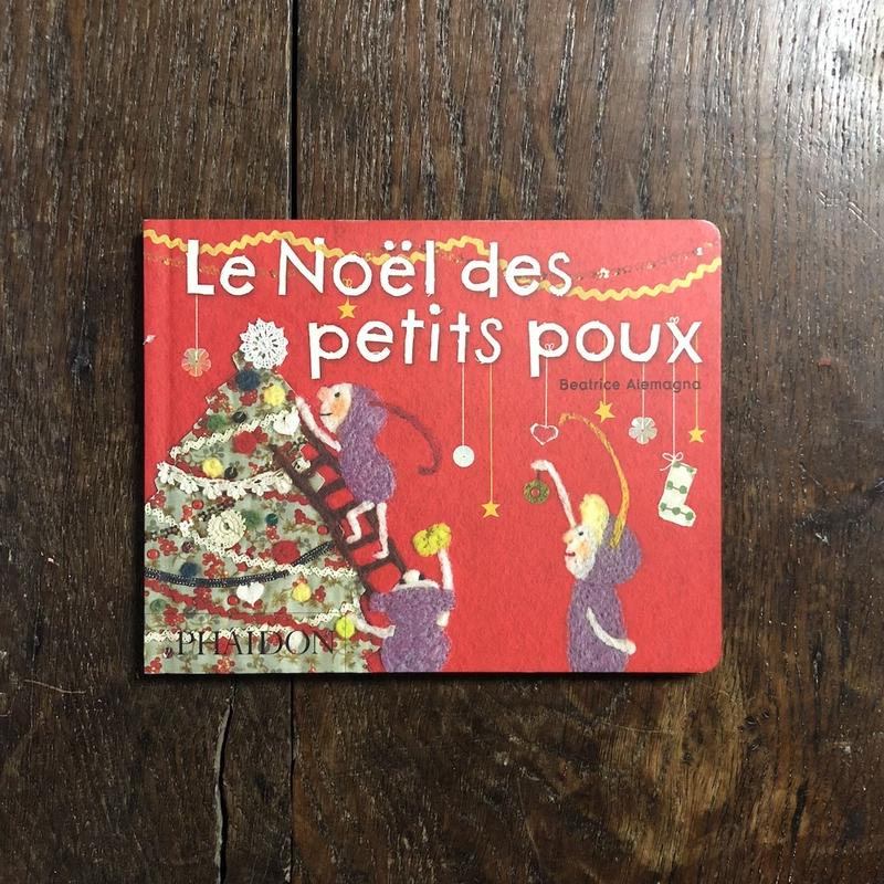 「Les Noel des petits poux」Beatrice Alemagna(ベアトリーチェ・アレマーニャ)