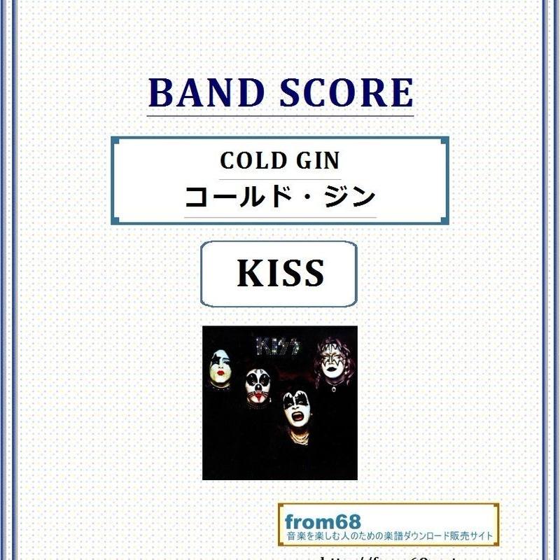 キッス (KISS)  / コールド・ジン(COLD GIN)  バンド・スコア(TAB譜) 楽譜