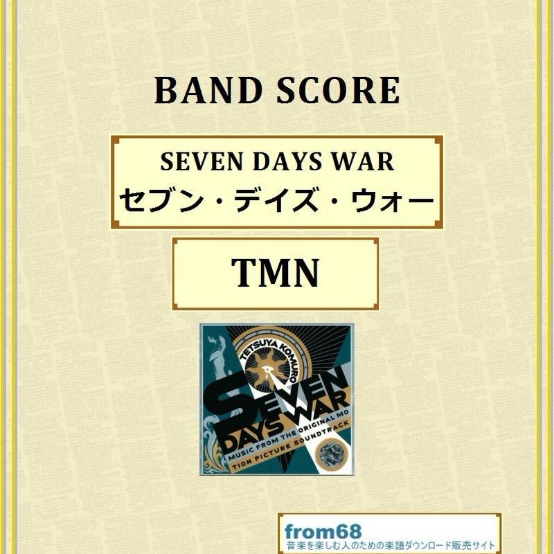 TMN (TM NETWORK) / SEVEN DAYS WAR (セブン・デイズ・ウォー)  バンド・スコア(TAB譜)  楽譜