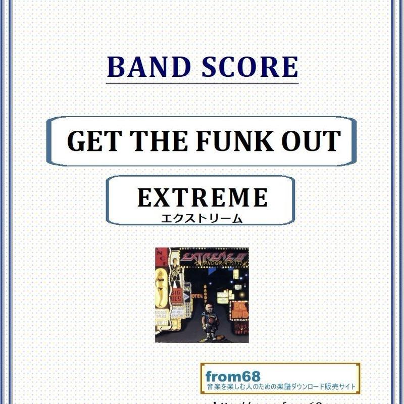 エクストリーム (EXTREME) / GET THE FUNK OUT  バンド・スコア(TAB譜) 楽譜