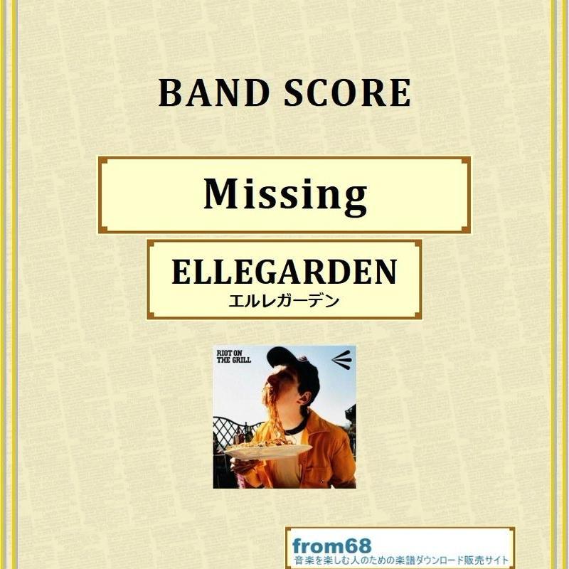 ELLEGARDEN (エルレガーデン) / Missing バンド・スコア(TAB譜) 楽譜