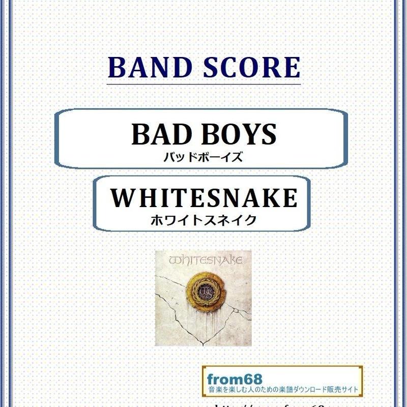 ホワイトスネイク(WHITESNAKE) / BAD BOYS (バッドボーイズ) バンド・スコア(TAB譜) 楽譜