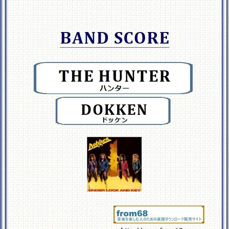 ドッケン(DOKKEN) / THE HUNTER バンド・スコア(TAB譜) 楽譜