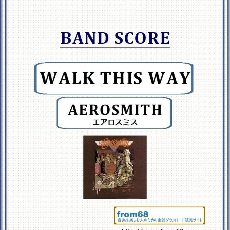 エアロスミス(AEROSMITH) / WALK THIS WAY  バンド・スコア(TAB譜) 楽譜