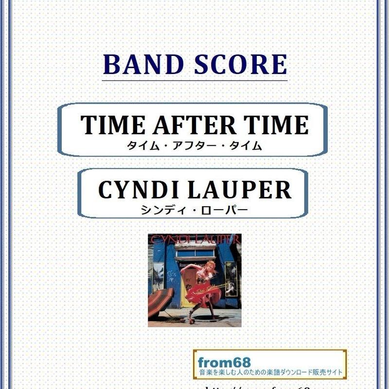 シンディ・ローパー(CYNDI LAUPER)  / タイム・アフター・タイム(TIME AFTER TIME)  バンド・スコア (TAB譜) 楽譜