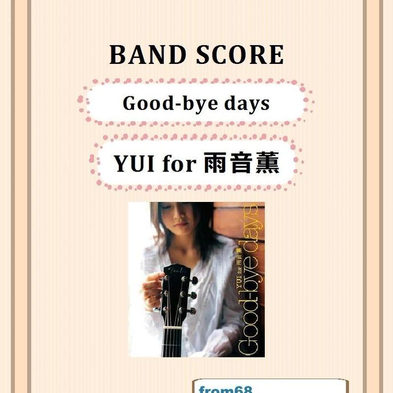 YUI for 雨音薫 /  Good-bye days バンド・スコア(TAB譜)   楽譜