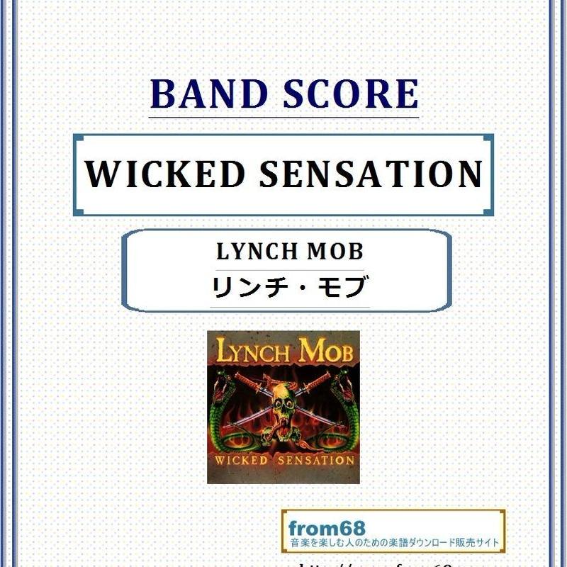 リンチ・モブ (LYNCH MOB) / WICKED SENSATION バンド・スコア(TAB譜) 楽譜