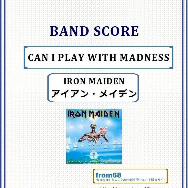 アイアン・メイデン (IRON MAIDEN) / CAN I PLAY WITH MADNESS バンド・スコア(TAB譜) 楽譜