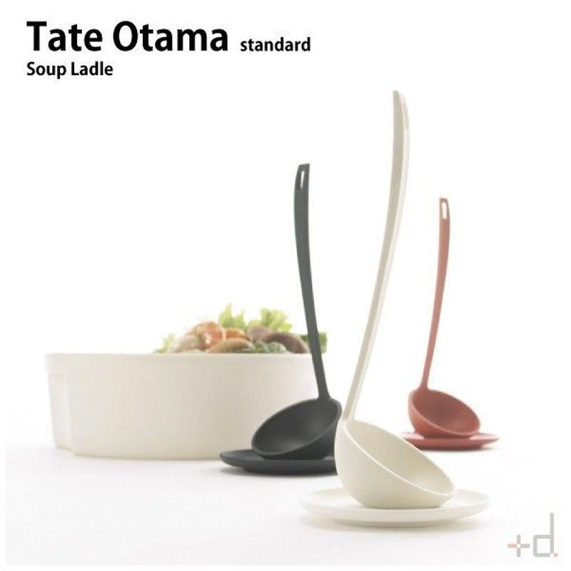 【オタマ】 +d タテオタマ スタンダード