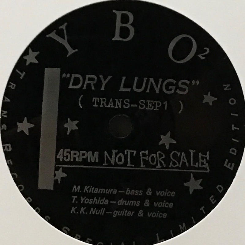 YBO² - Dry Lungs [EP/Flexi-disc]
