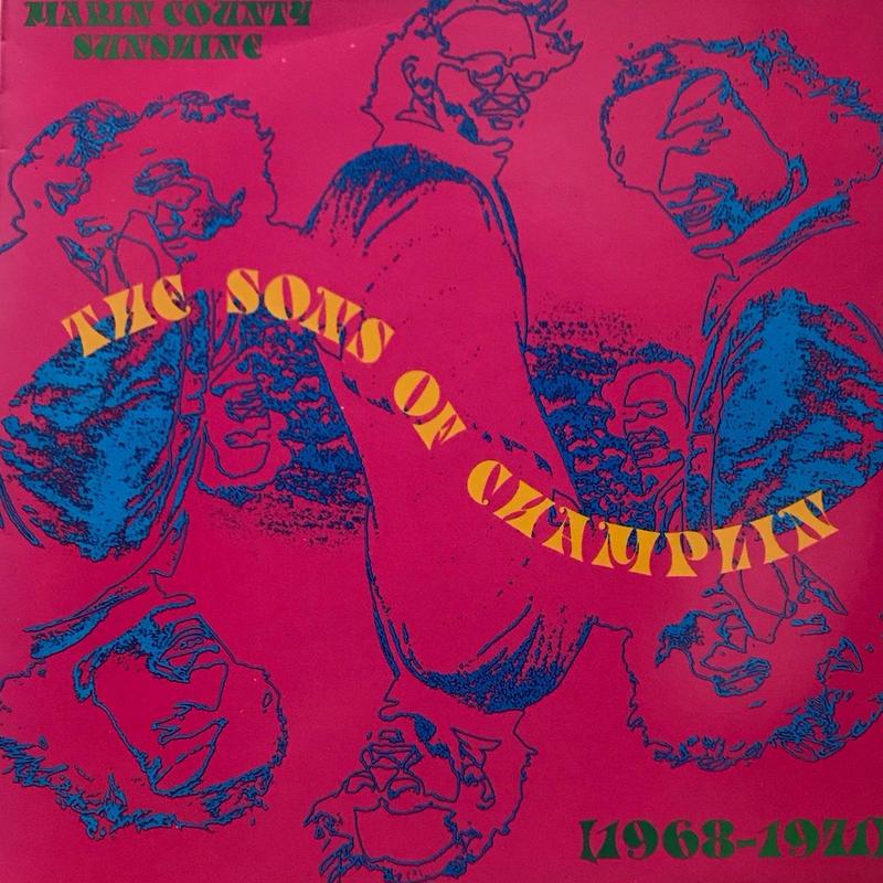 The Sons Of Champlin - Marin County Sunshine, 1968-1971 [LP][Decal] ⇨GDと共にサイケシーンで絶大人気を誇ったTSOC初期音源作品集