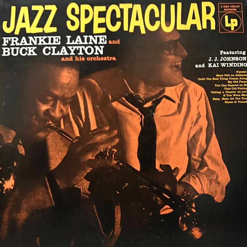Frankie Laine And Buck Clayton And His Orchestra  - Jazz Spectacular [LP][CBS/Sony] ⇨古き良きジャズシリーズ。名盤