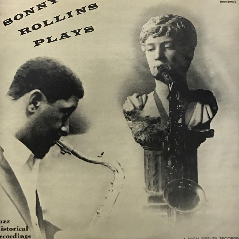 Sonny Rollins Quintet, Thad Jones And His Ensemble - Sonny Rollins Plays [LP] ⇨古き良きジャズシリーズ。名盤