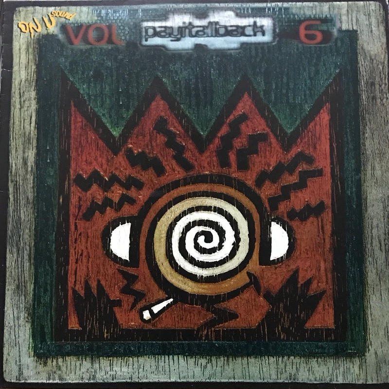 Various - Pay It All Back Volume 6 [LP][On-U Sound]