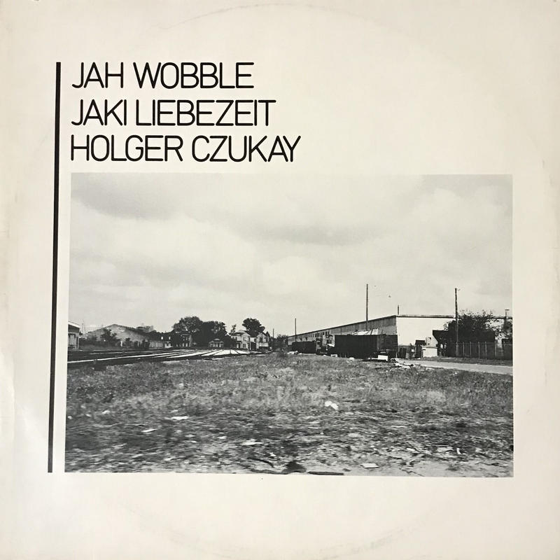 Jah Wobble, Jaki Liebezeit, Holger Czukay - How Much Are They? [12] ⇨褪せない名盤。Loft Classic!
