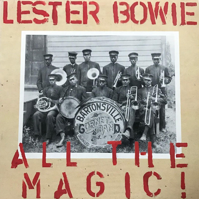 Lester Bowie - All The Magic! [LP][ECM] ⇨Art Ensemble Of Chicagoのメンバー Free Jazzシーンの牽引者。ECMからの1983年作品
