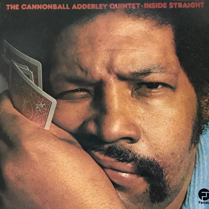 The Cannonball Adderley Quintet - Inside Straight [LP][Fantasy] ⇨古き良きジャズシリーズ。名盤