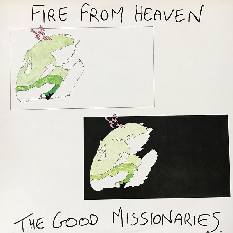 The Good Missionaries - Fire From Heaven [LP][Deptford Fun City Records] ⇨Alternative TV、Pop Group 〜