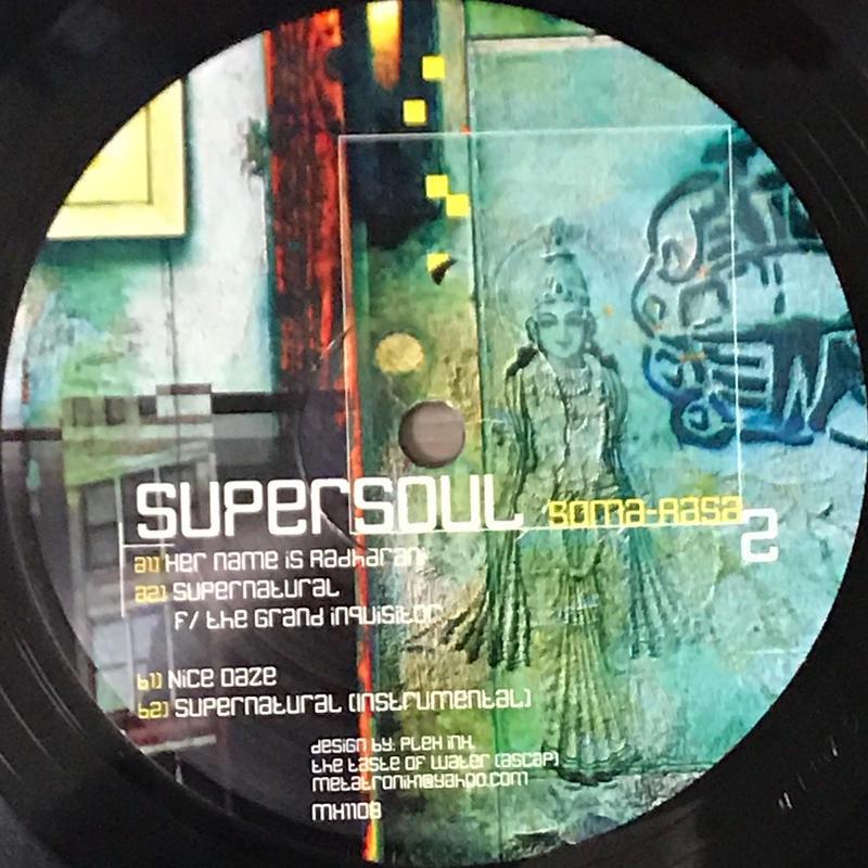 Supersoul - Soma-Rasa 2 [12][Metatronix] ⇨飛び系SEが今聞いても新鮮、抜群!アブストラクトダブ 2000年作品。