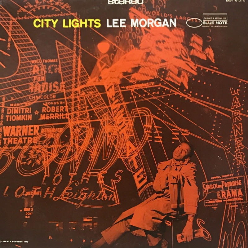 Lee Morgan - City Lights [LP][Blue Note] ⇨Blue Note 名盤。