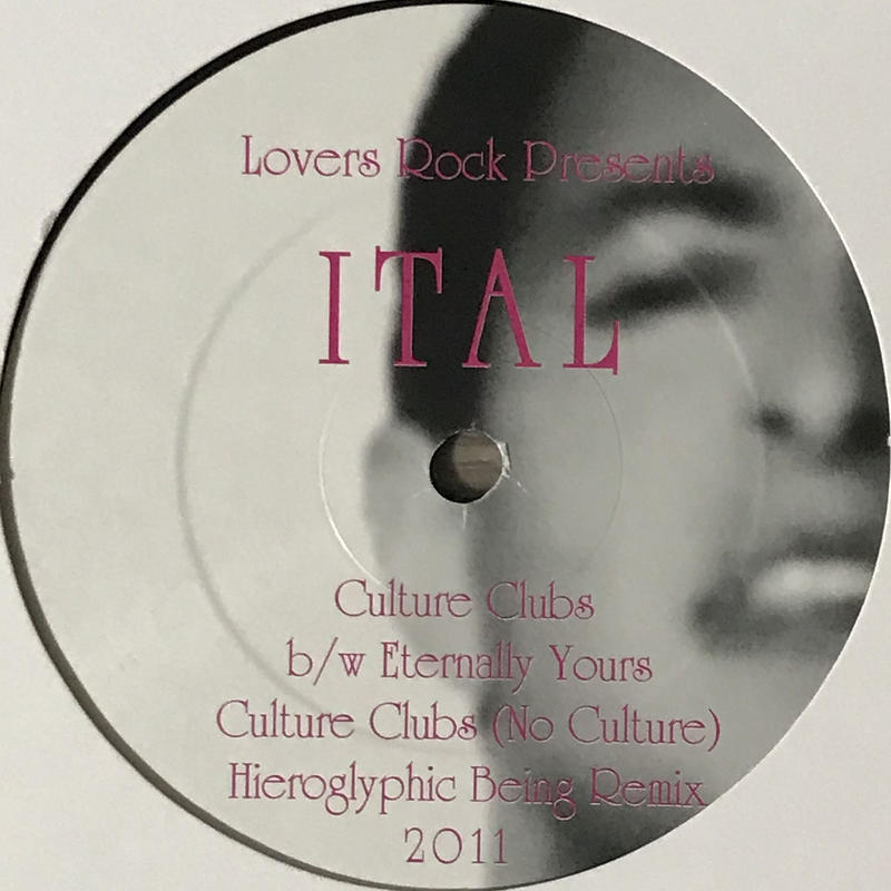Ital - Culture Clubs [12][Lovers Rock] ⇨Hieroglyphic Being Remix!