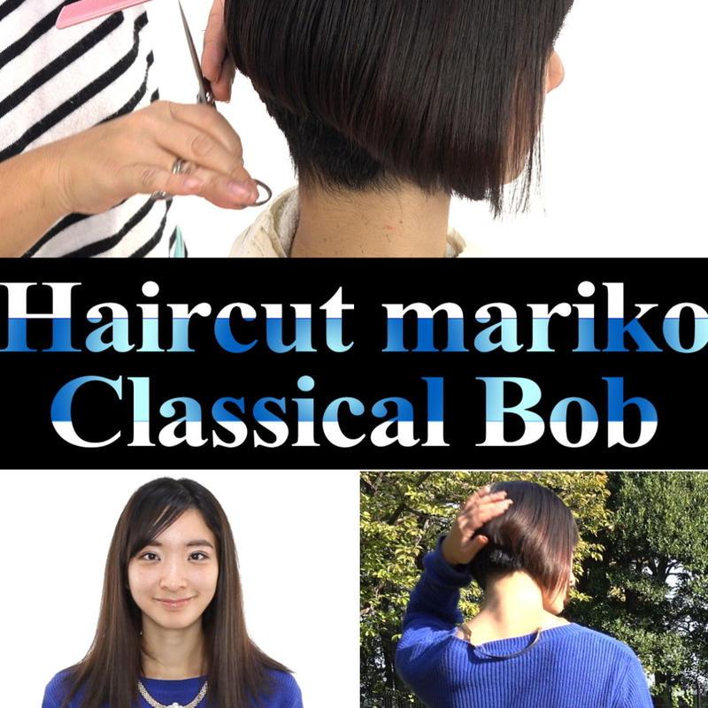 Haircut mariko _ClassicalBob