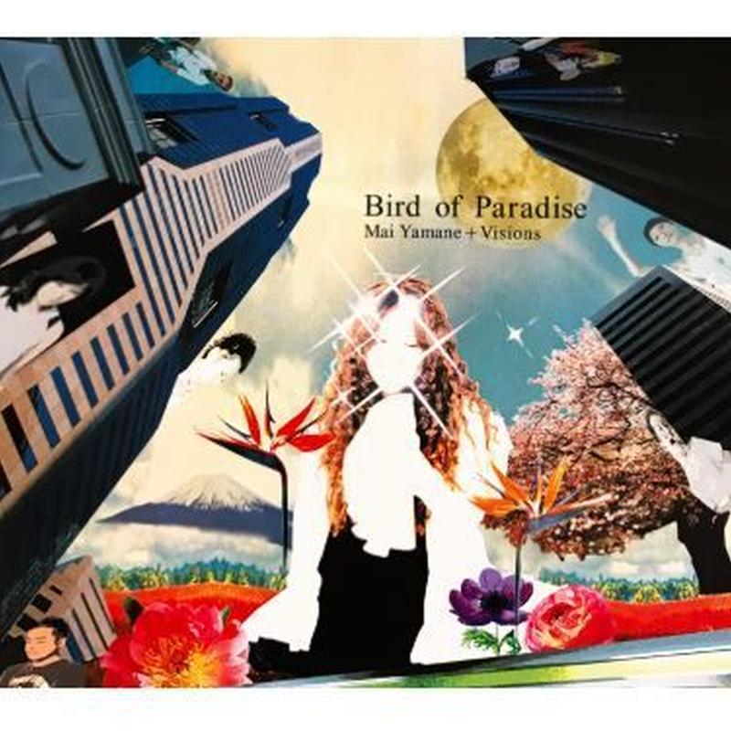 アルバム Bird of Paradise (Mai Yamane +Visions) 全9曲 - WAV