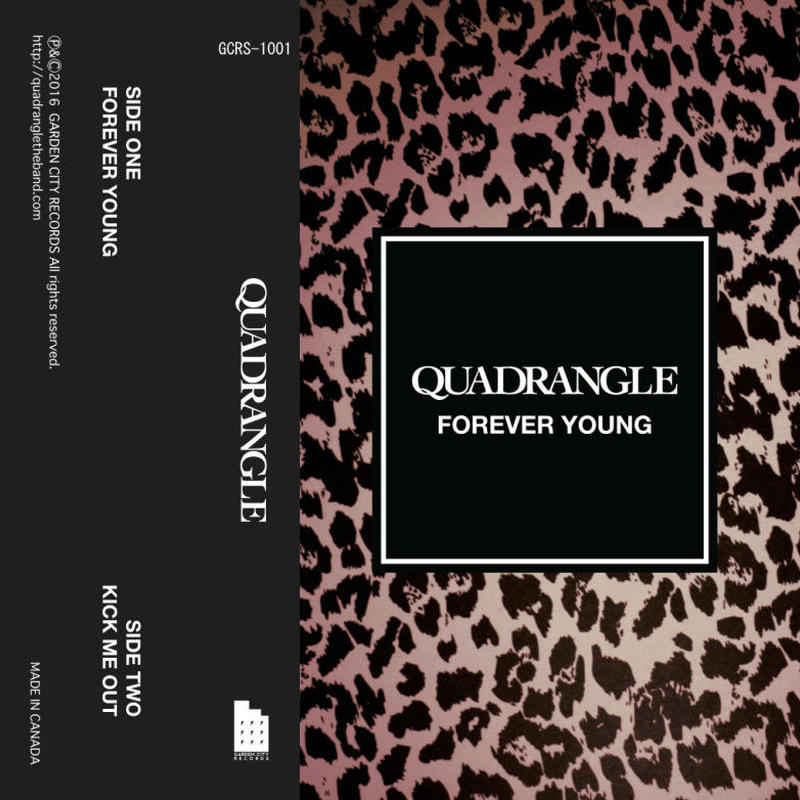 【QUADRANGLE】CASSETTE TAPE 『FOREVER YOUNG / KICK ME OUT』