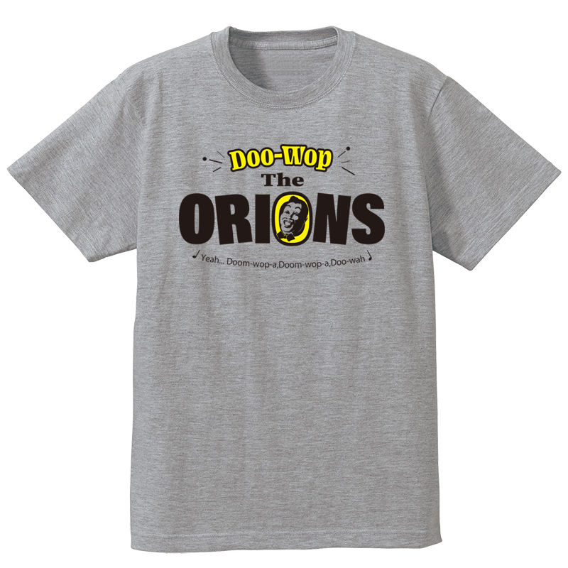 The ORIONS / DOO-WOP Tee (アッシュ)