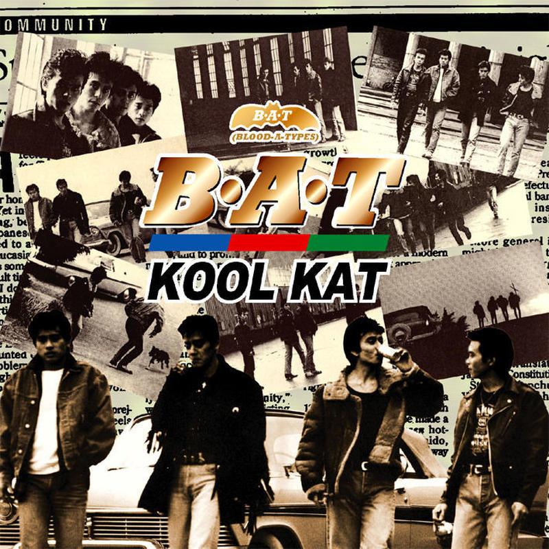 B・A・T / KOOL KAT ~ 本牧RE-BOP(GC-019)