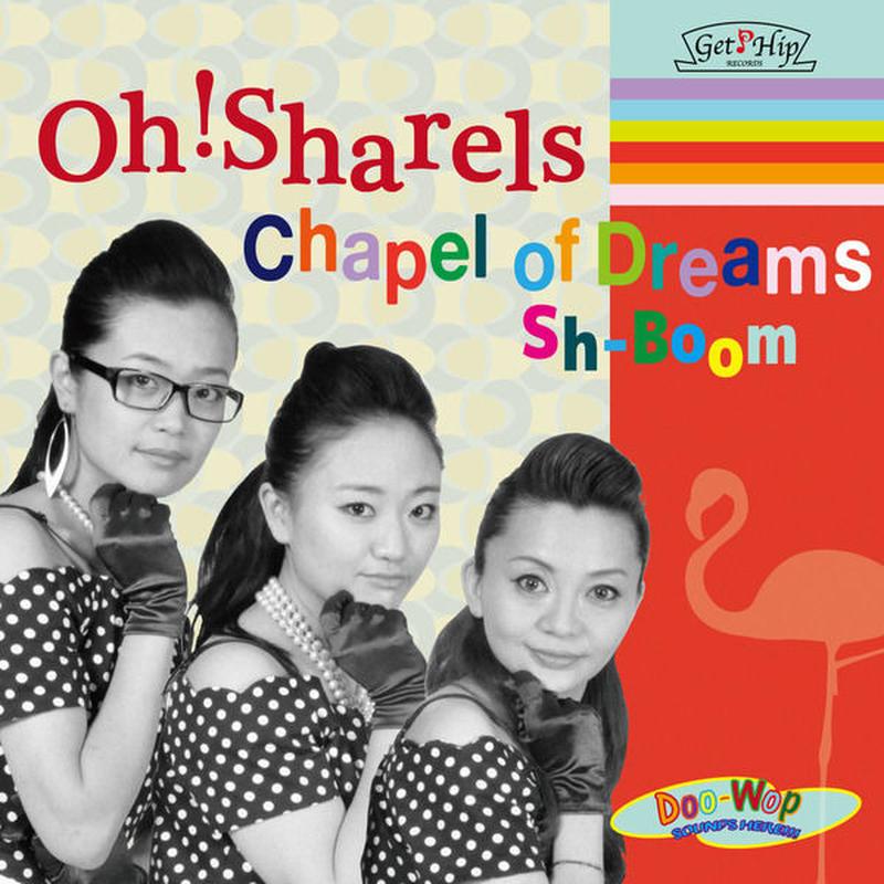 Oh!Sharels  / Chapel of Dreams (GC-036)