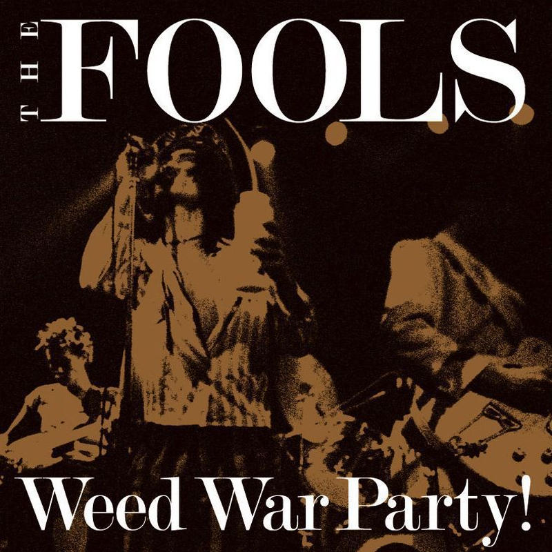 THE FOOLS   Weed War Party! (CD+DVD)