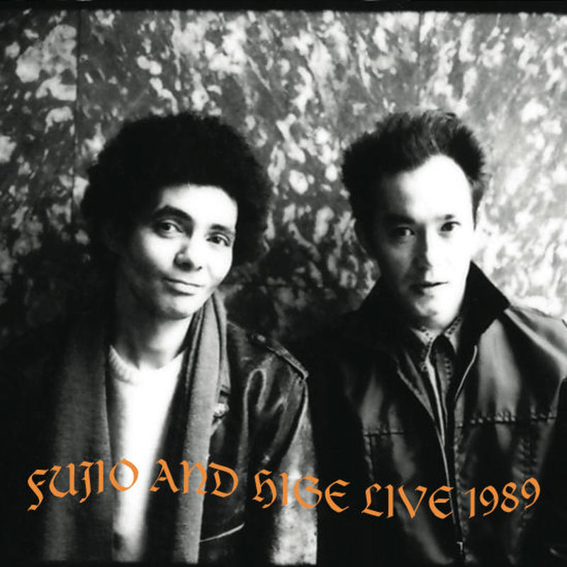 山口冨士夫&チコヒゲ / FUJIO AND HIGE LIVE 1989(DVD)