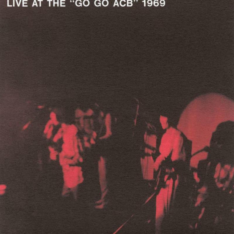 THE DYNAMITES  LIVE AT THE 'GO GO ACB' 1969 (製造中止)