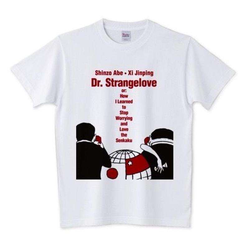博士の異常な愛情(日中Ver.) Tシャツ