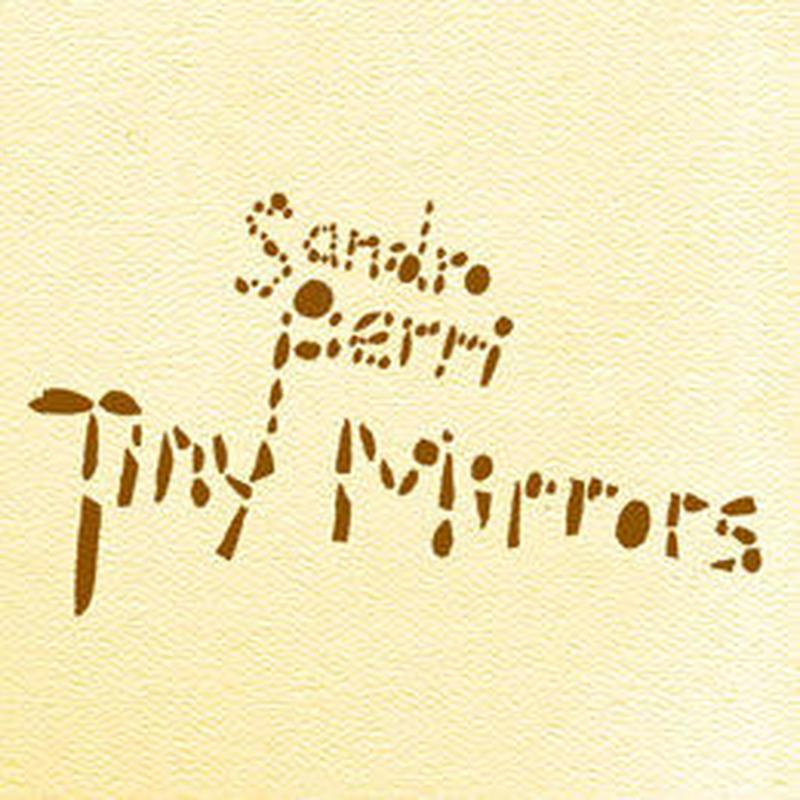 Sandro Perri/Tiny Mirrors [CD]