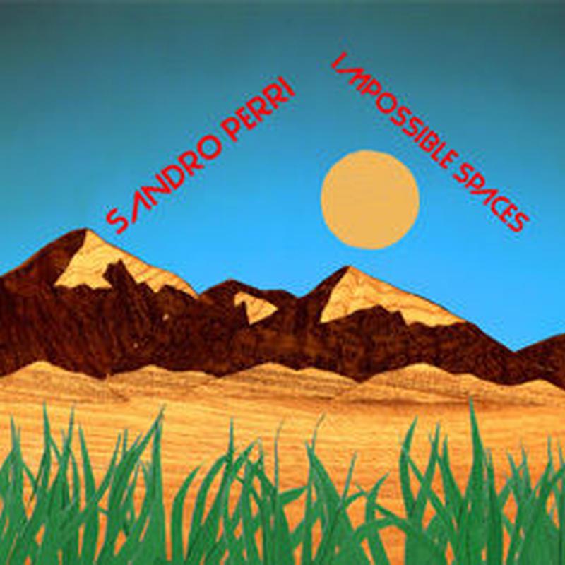 Sando Perri/Impossible Spaces[CD]
