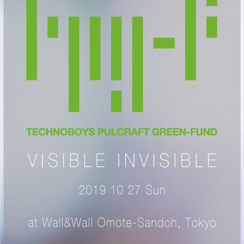 TECHNOBOYS PULCRAFT GREEN-FUND LIVE「visible invisible」