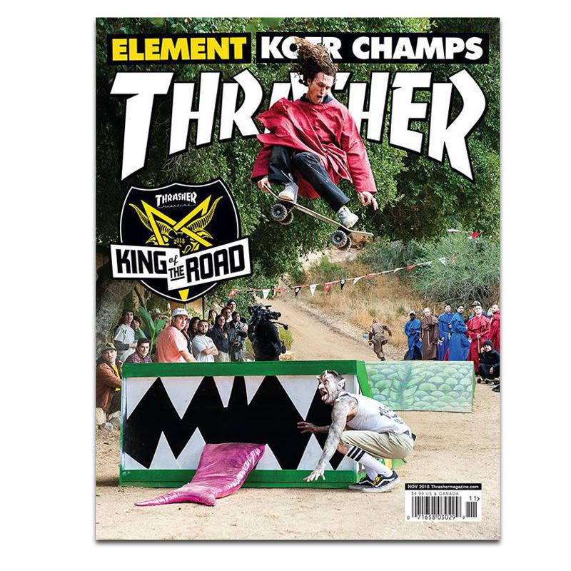 THRASHER MAGAZINE 2018 NOVEMBER ISSUE #460