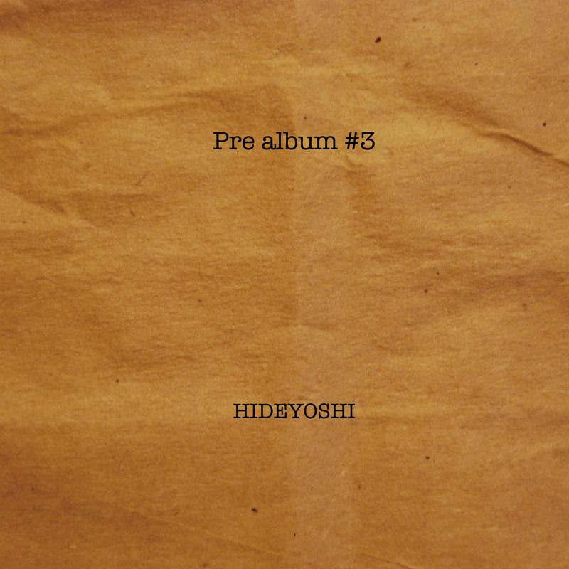 秀吉「プリアルバム#3」CD
