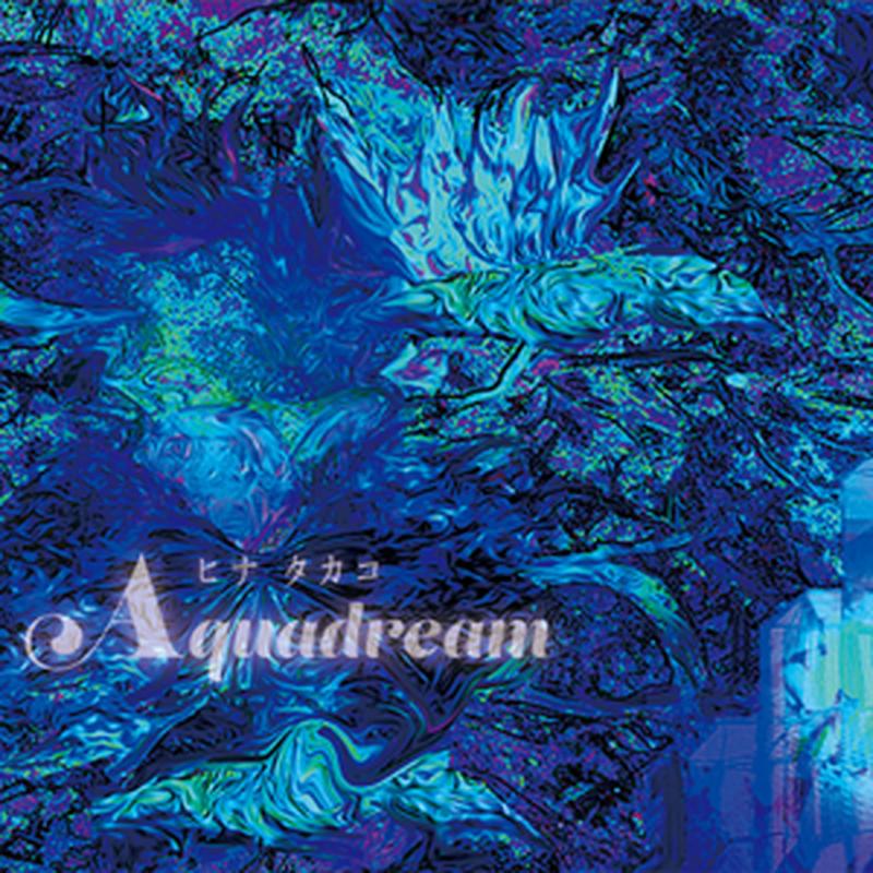 3rd single 「AQUADREAM」4曲入