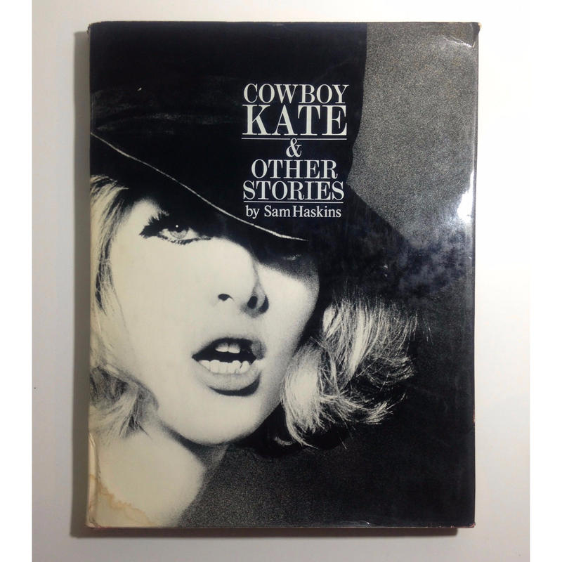 Cowboy Kate & Other Stories - Sam Haskins