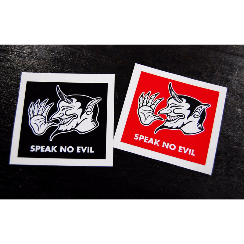 """Speak no evil"" Sticker"