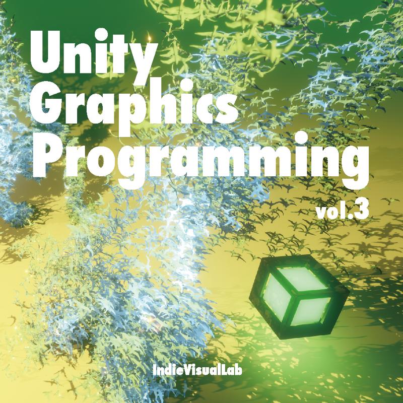 Unity Graphics Programming vol.3