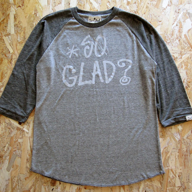 So Glad? Raglan 3/4S TEE V・H×H・C