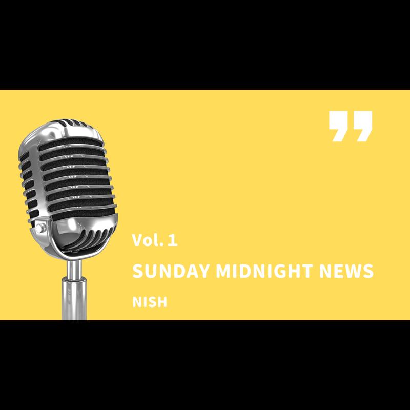 Sunday Midnight News第1回