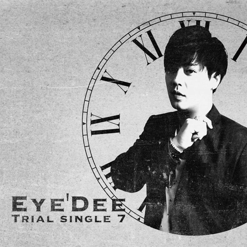 Eye'Dee/Eye'Dee Trial single 7